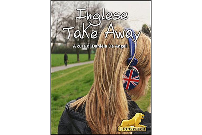 "Grammatica Inglese ""Take away"" Lionspeech"